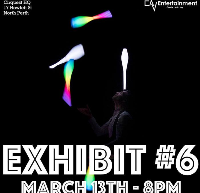 EXHIBIT #6 – Contemporary Circus Open Stage